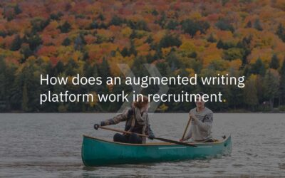 How does an augmented writing platform work in recruitment?